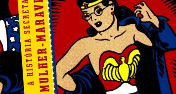 Capa do livro 'A história secreta da Mulher Maravilha'