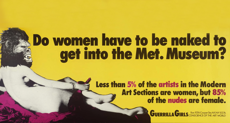 Arte gráfica feita pelas Guerrila Girls em 1989 (Reprodução)