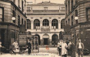 O Teatro de Belleville, cerca de 1900, em Paris. Cartão-postal. Hoje em dia, é um restaurante chinês, depois de ter sido um cinema entre as duas Grandes Guerras (Divulgação)