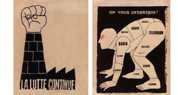 """Cartazes impressos no Atelier Populaire: """"A luta continua"""" e """"Você está intoxicado!"""", 1968"""