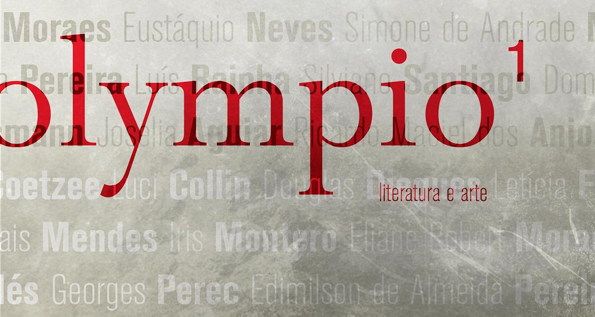 Chega ao mercado a revista Olympio, publicação independente de literatura