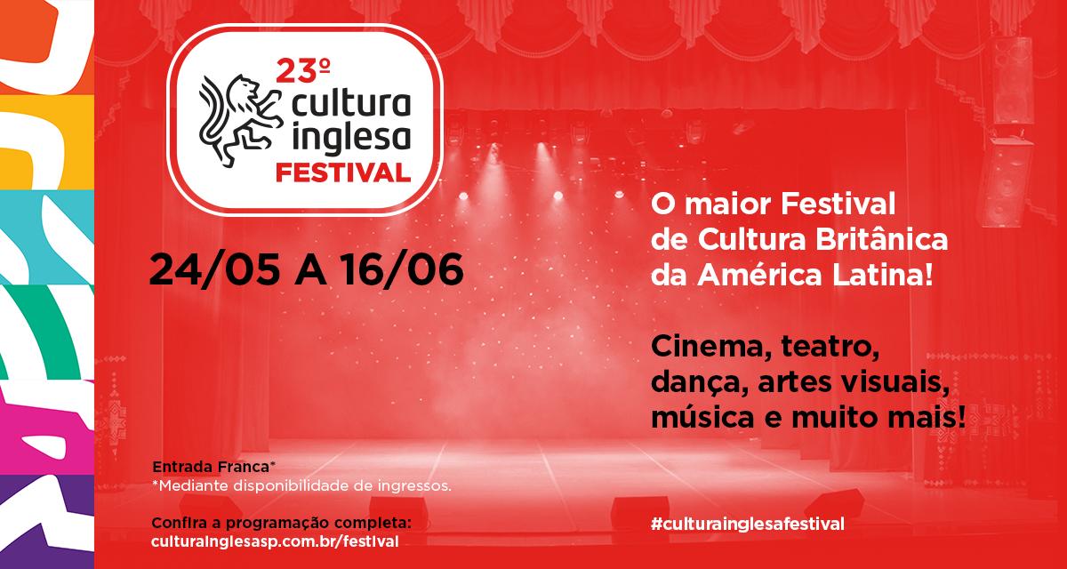 Cultura Inglesa Festival traz mais de 30 atrações gratuitas à SP