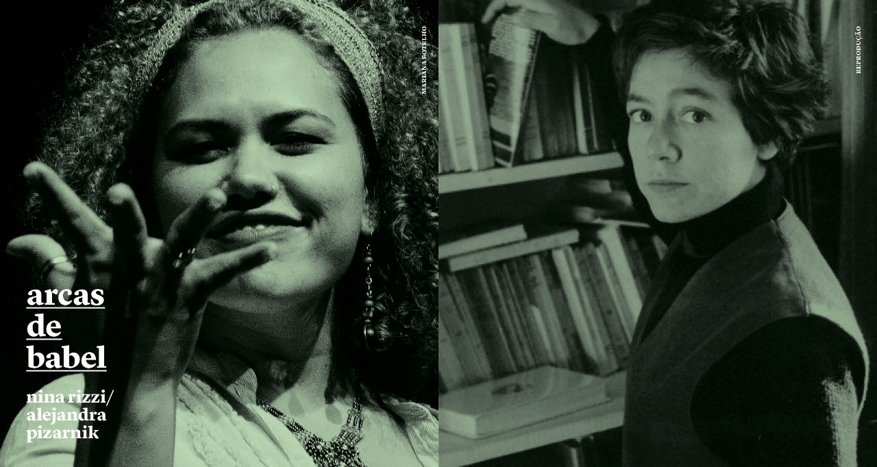 Arcas de Babel: Nina Rizzi traduz Alejandra Pizarnik