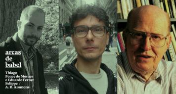 Thiago Ponce e Eduardo Ferraz traduzem A. R. Ammons