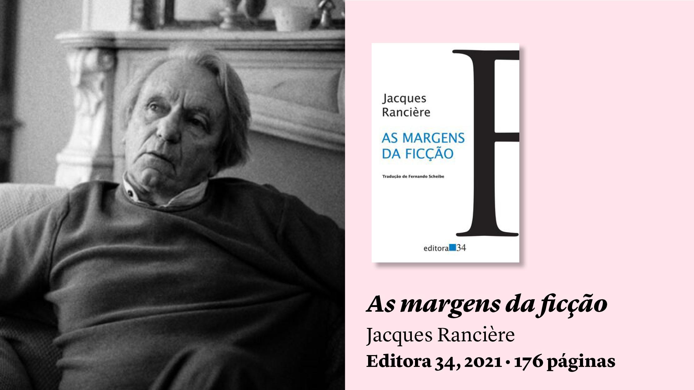"""""""As margens da ficção"""", de Rancière, e outras sugestões de leitura"""