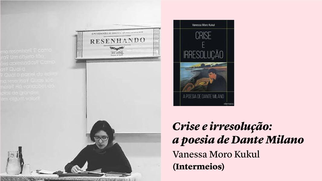 """Presença discreta num tempo caótico: """"Crise e irresolução"""", de Vanessa Moro Kukul, e outros lançamentos"""